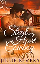 Steal My Heart Cowboy: A Time Travel Romance Novel (Hearts of Mule Stop Book 1)
