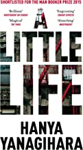 A Little Life: Shortlisted for the Man Booker Prize 2015 (English Edition)