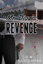 Mr. Diaz's Revenge