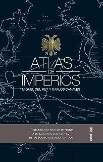 Atlas de imperios (Crónicas de la Historia)