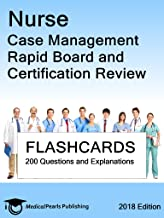Nurse Case Management: Rapid Board and Certification Review