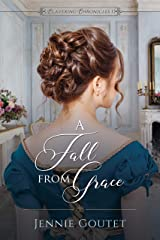 A Fall from Grace (Clavering Chronicles Book 1) Kindle Edition