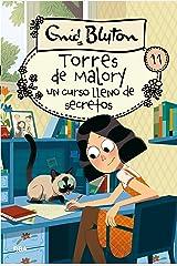 Torres de Malory 11. Un curso lleno de secretos (INOLVIDABLES) (Spanish Edition) Kindle Edition