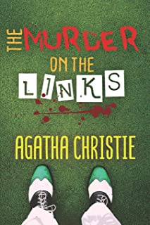 The Murder on the Links: By Agatha Christie (New Edition)