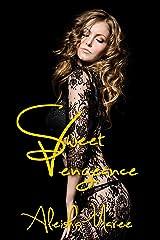 Sweet Vengeance Kindle Edition