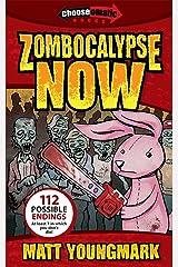 Zombocalypse Now (Chooseomatic Books) Kindle Edition