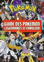 Livres Pokemon - Le guide des Pokémon légendaires et fabuleux PDF