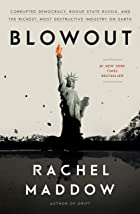 Cover image of Blowout by Rachel Maddow