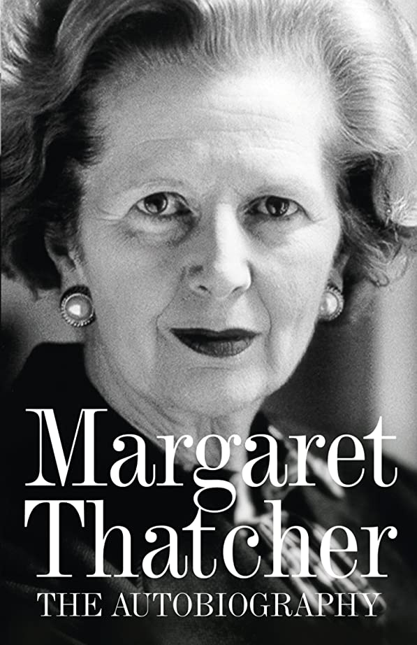 後方水っぽい電気のMargaret Thatcher: The Autobiography (English Edition)