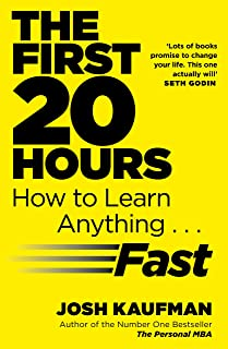 The First 20 Hours: How to Learn Anything ... Fast (English Edition)