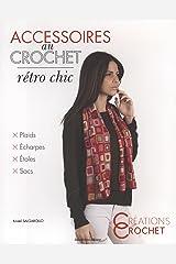 ACCESSOIRES AU CROCHET RETRO CHIC Broché
