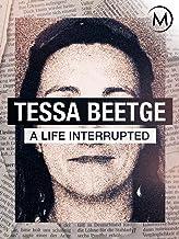 Tessa Beetge: A Life Interrupted