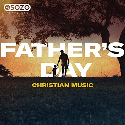 Father's Day: Christian Music (2019)