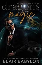 Dragons and Magic: A Witches and Dragons Paranormal Romance (Dragon's Den Casino Book 1) (English Edition)