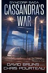 Cassandra's War (The SynCorp Saga Book 2) Kindle Edition