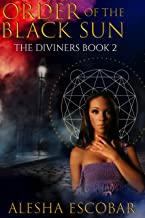 Order of the Black Sun (The Diviners Book 2)
