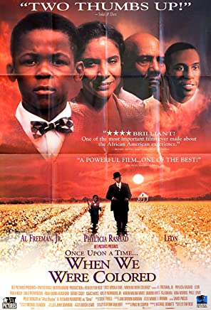 Once Upon a Time. When We Were Colored 1995 U.S. One Sheet Poster