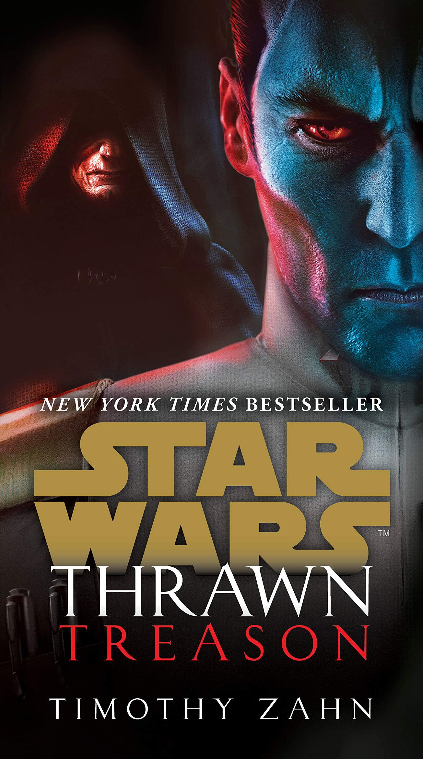Thrawn: Treason (Star Wars) (Star Wars: Thrawn Book 3)