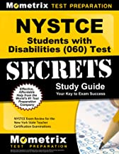 NYSTCE Students with Disabilities (060) Test Secrets Study Guide: NYSTCE Exam Review for the New York State Teacher Certification Examinations