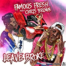 Leave Broke (Feat. Chris Brown) [Explicit]