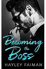 Becoming the Boss (Zanetti Famiglia Book 1) Kindle Edition