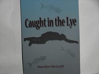 Caught in the Lye