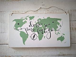 """Mapamundi""""Donde sea pero contigo"""" Dimensiones : 45 * 25 Cartel Madera de Pino. Mapa del mundo. Regalo ideal para la gente ..."""