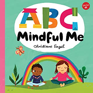 ABC Mindful Me (ABC for Me): ABCs for a happy, healthy mind & body: 4