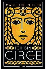 Ich bin Circe: Roman (German Edition) eBook Kindle