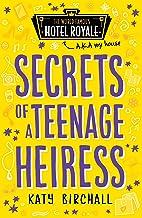 Secrets of a Teenage Heiress (Hotel Royale Book 1)