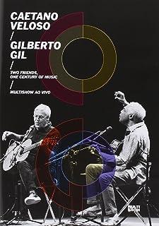 Caetano Veloso & Gilberto Gil : Two Friends, One Century of Music [Italia] [DVD]