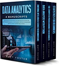 Data Analytics: 4 Manuscripts: Data Science for Beginners, Data Analysis with Python, SQL Computer Programming for Beginners, Statistics for Beginners (English Edition)