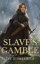 Slave's Gamble (Book One of Ordella's Quest)