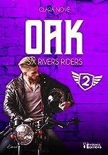 Oak: Six rivers Riders, T2
