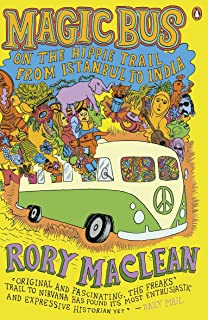 Magic Bus: On the Hippie Trail from Istanbul to India (Engli