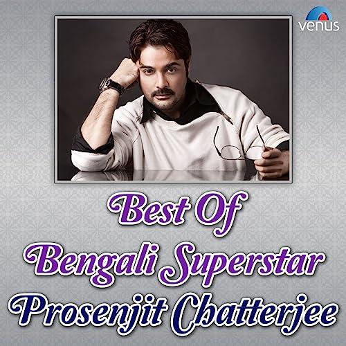Best of Bengali Superstar - Prosenjit Chatterjee by Various