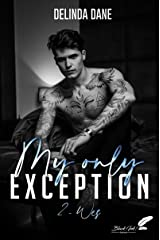 My only exception, tome 2 : Wes Format Kindle