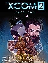 XCOM 2: FACTIONS (1)