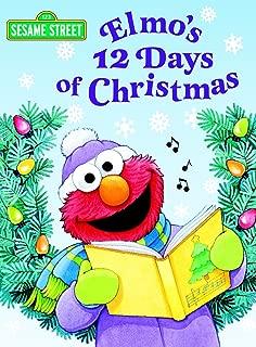 Elmo's 12 Days of Christmas (Sesame Street) (Big Bird's Favorites Board Books)