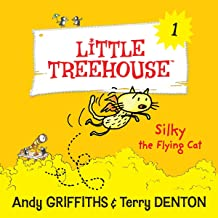 Silky the Flying Cat: A Little Treehouse, Book 1
