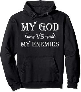 My God vs My Enemies Pullover Hoodie Gift