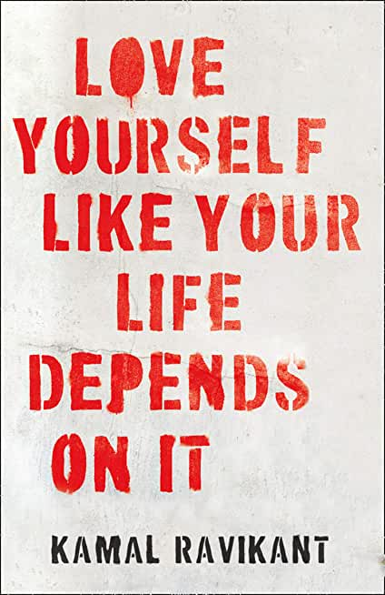 Love Yourself Like Your Life Depends on It: The bestselling positive self-help phenomenon (English Edition)
