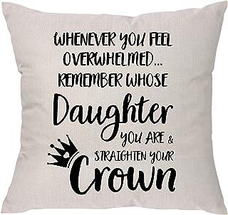 غطاء وسادة مطبوع عليه Whenever You Feel Overwhelmed Remember Whose Daughter You Are & Straighten Your Crown - هدية للابنة ...