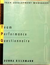 Team Performance Questionnaire: Team Development Workbook