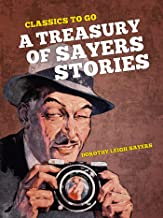A Treasury of Sayers Stories (Classics To Go)