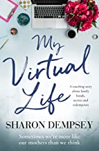 My Virtual Life: a touching story about family bonds, secrets and redemption