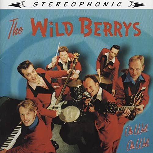 Amazon com: Oh Well Oh Well: The Wild Berrys: MP3 Downloads
