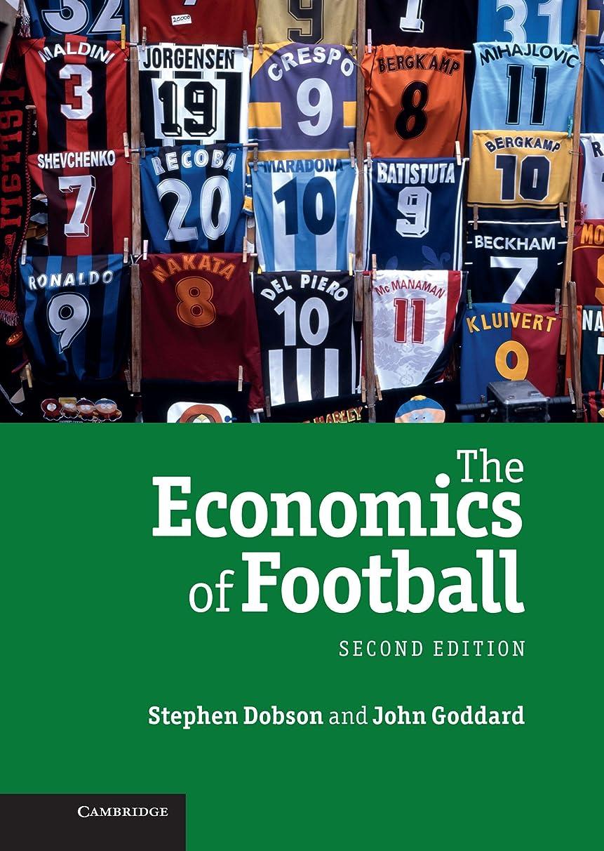 分子ジャベスウィルソンスタックThe Economics of Football (English Edition)