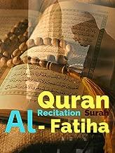 Quran Recitation Surah Al - Fatiha
