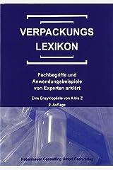 Verpackungslexikon: Fachbegriffe und Anwendungsbeispiele von Experten erklärt Taschenbuch